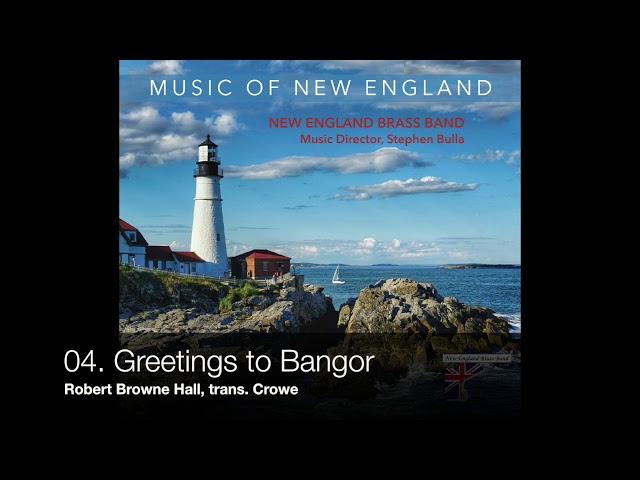 04. Greetings to Bangor