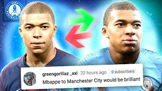 Manchester City To Beat Real Madrid To Kylian Mbappe Transfer  Because…    The Comments Show