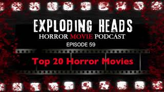 Exploding Heads Horror Movie Podcast Episode 59