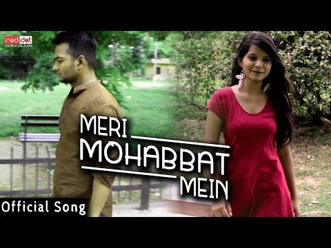 meri-mohabbat-mein-|-hindi-sad-song-|-hindi-song|-latest-song|-red-dot-motion-pictures