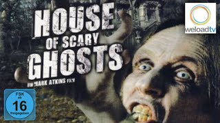 House of Scary Ghosts - [HD/3D] (Horrorfilm | deutsch)