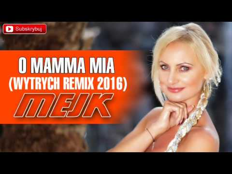 Mejk - O Mamma Mia (Wytrych Remix) (audio)
