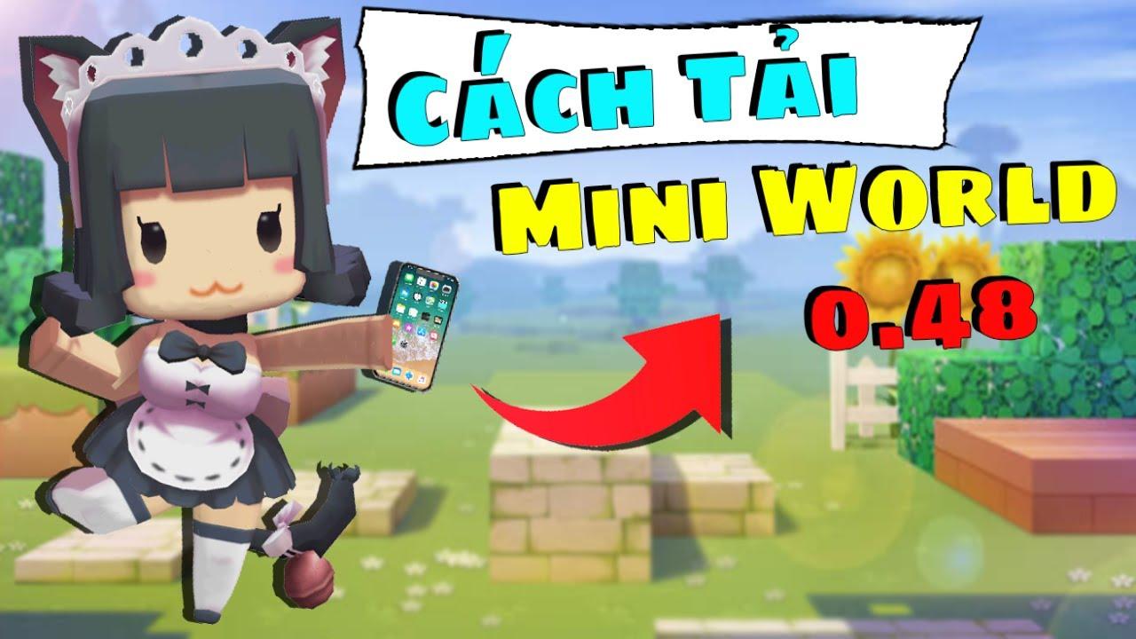Cách tải Mini World 0.48 & Tham gia đào Vàng