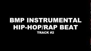 BPM Hip-Hop/Rap Instrumental Track #2 - 2 16 Bar Verses, Choruses, and Breakdown