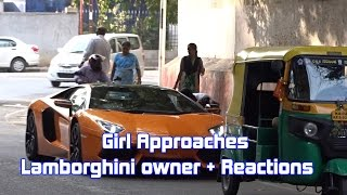 Girl Approaches Lamborghini Owner + Mindblowing Reactions | SupercarsInBangalore #77