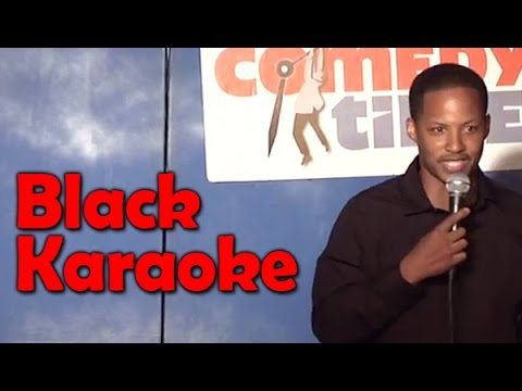 Black Karaoke (Stand Up Comedy)