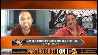 "LFA 39's Maycee Barber on opponent Audrey Perkins  ""She's out of her lane"""