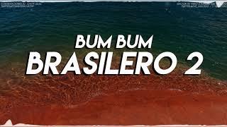 BUM BUM BRASILERO 2 REMIX 2K17 TOMI DJ