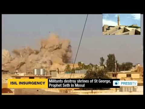 ISIL Destroy Shrines Of St George, Prophet Seth In Mosul
