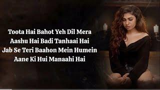 Tanhai (LYRICS) : Tulsi Kumar   Sachet-Parampara   Zain I, Sayeed Q, Sneha S   Latest Song 2020