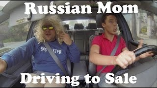 Shit Russian Mom Say When Driving to Sale