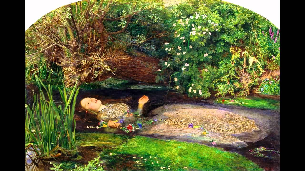 Sir John Everett Millais, Ophelia, 1851-52 - YouTube