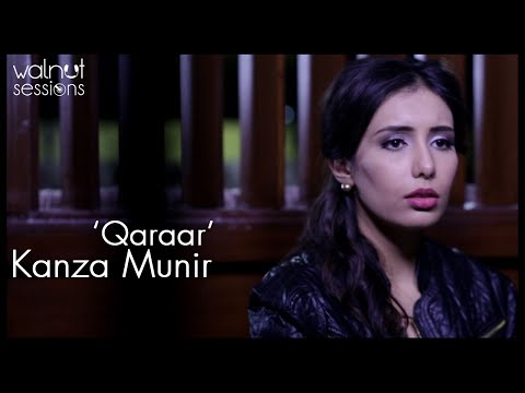 Kanza Munir | Qaraar | Walnut Sessions