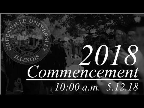 Greenville University Commencement 2018: Morning Celebration