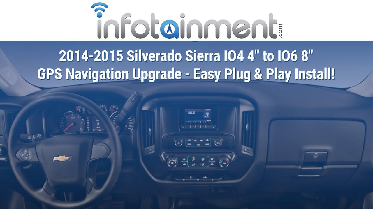 2007 Chevy Express Radio Wiring Diagram 2014 2015 Silverado Sierra Io4 4 Quot To Io6 8 Quot Gps Navigation