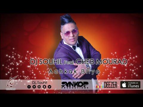 Dj Souhil Ft. Cheb Mourad - Achkek Blya (Officiel Audio) With Lyrics شاب مراد ـ عشقك بلية