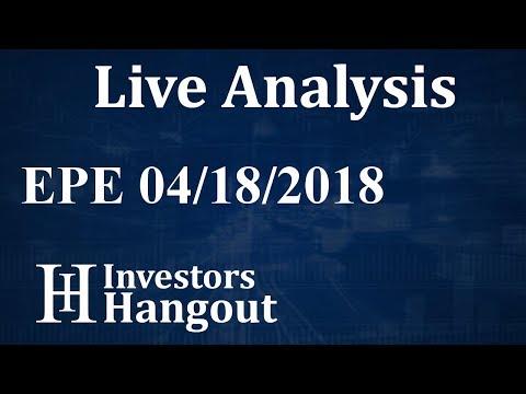 EPE Stock EP Energy Corporation Live Analysis 04-18-2018