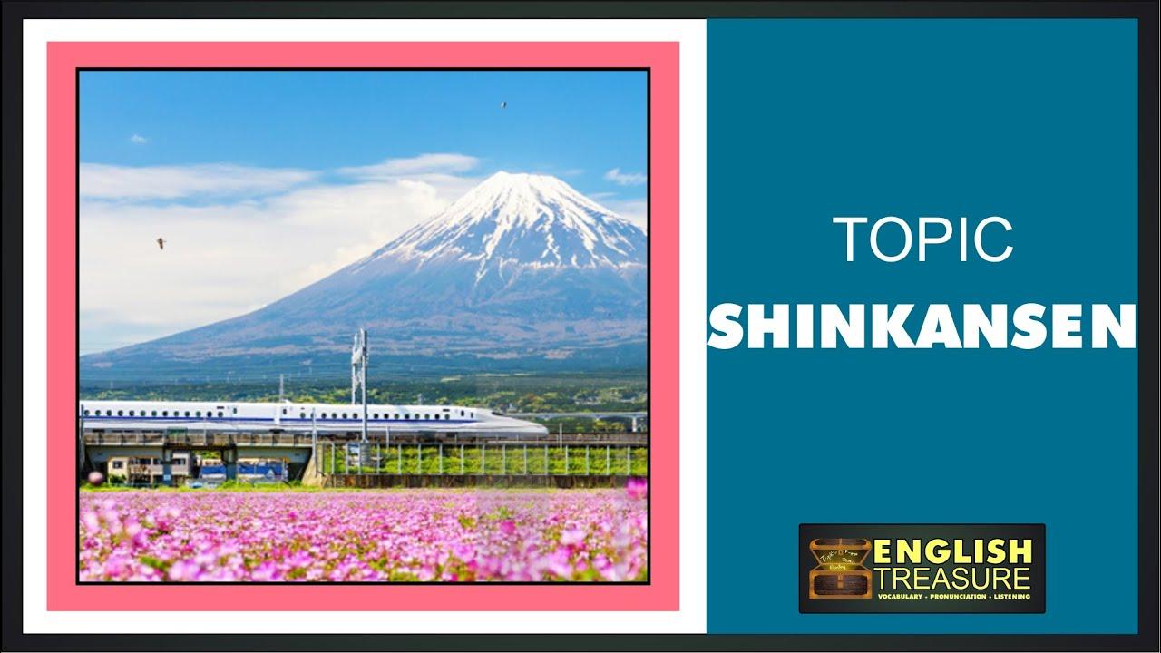 Shinkansen: English Treasure - Vocabulary, Listening, Pronunciation