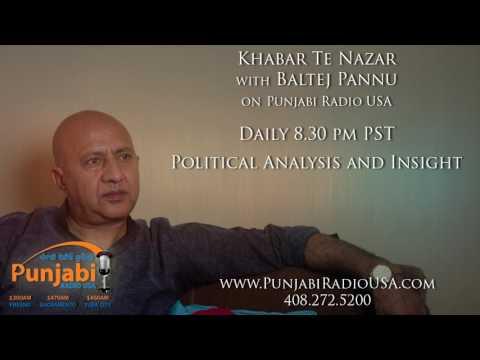 30  April 2017  | Evening | Baltej Pannu | Khabar Te Nazar | News Show | Punjabi Radio USA