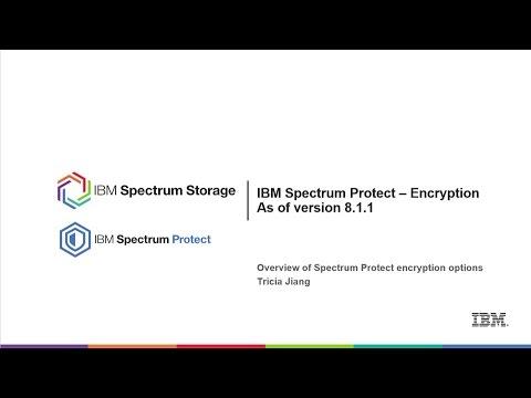IBM Spectrum Protect encryption options as of 8.1.1 - Presentation