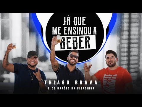 Thiago Brava - Já que me ensinou a beber mp3 baixar