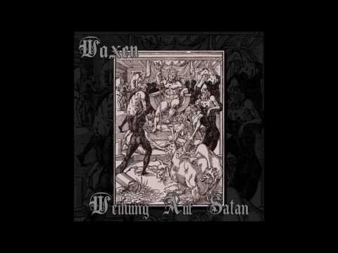 WAXEN - Weihung Auf Satan - 2016