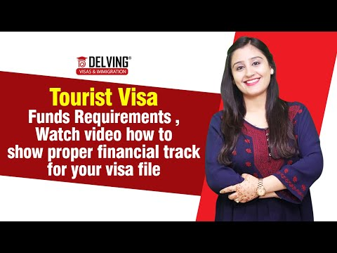 Tourist Visa - Funds Requirements ,Watch video how to show proper financial track for your visa file