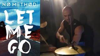 No Method - Let Me Go - Remix Drum Cover