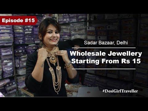 Wholesale Jewelry Market Of Delhi  Sadar Bazaar  Bridal Jewelry At Affordable Price