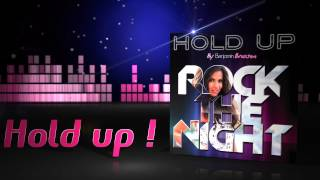 HOLD UP Rock the night by Benjamin Braxton (English version)