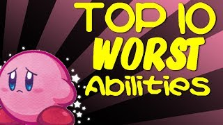 Top 10 WORST Kirby Abilities!