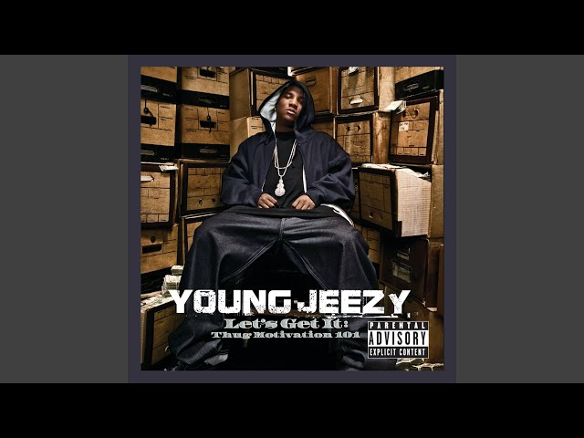 young jeezy lets get it thug motivation 101 album download