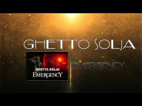 GHETTO SOLJA - EMERGENCY ( Official Audio ) 2017
