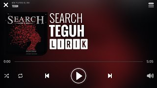 Download Lagu Search - Teguh [Lirik] mp3