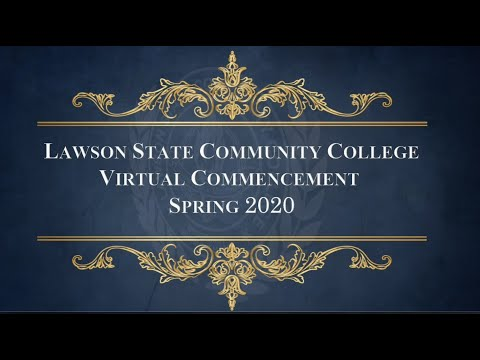Lawson State Community College | Virtual Commencement Spring 2020