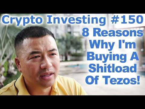 Crypto Investing #150 – 8 Reasons Why I'm Buying A Shitload Of Tezos! – By Tai Zen