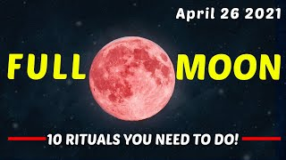 🌕April 2021 Super Pink Moon | 10 Rituals You NEED To Do For This Full Moon!