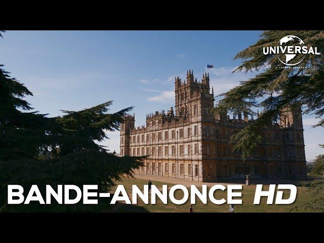 Downton Abbey / Bande-Annonce Officielle VF (Au cinéma le 25 septembre)