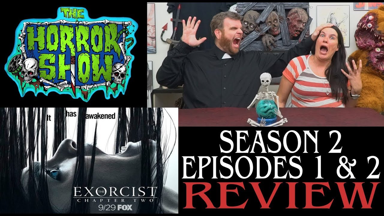 """Download """"The Exorcist"""" 2017 Season 2 Episodes 1 & 2 Review - The Horror Show"""