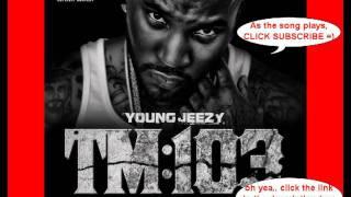 Young Jeezy - Ballin (TM:103) ft. Lil Wayne