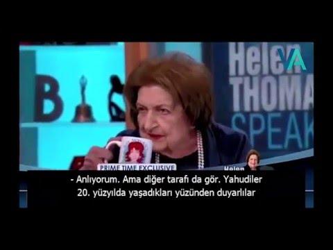İsrailliler Filistin'den Defolup Gitsin (Helen Thomas)