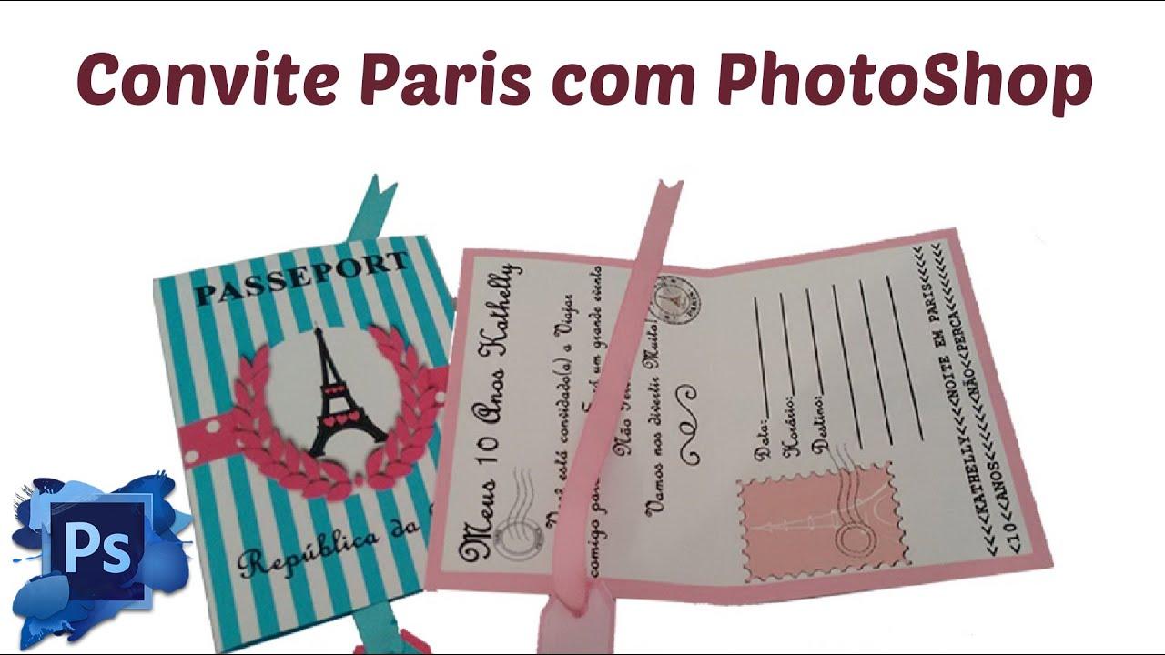 Como Fazer Convite Passaporte Paris No Photoshop 1 Youtube