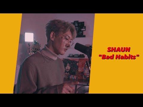 숀 (SHAUN) - 습관 (Bad Habits) [Live Ver.]
