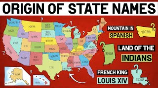 How Did Each U.S. State Get Its Name?