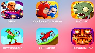 Brim,Plants vs Zombies,Bowmasters,Scary Green Grandpa,Hill Climb Racing,Tempel Run,Subway Surfers