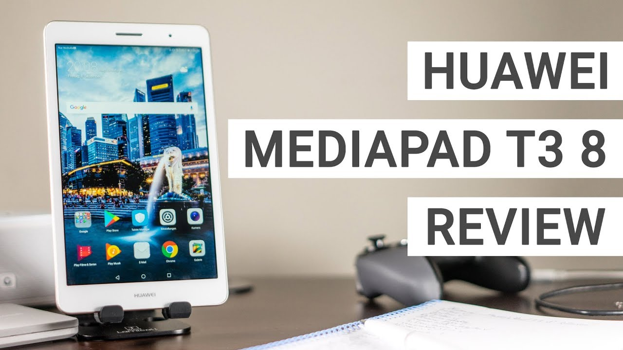 Huawei MediaPad T3 8 Review - A Great Tablet With Optional LTE 4G?