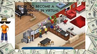 How To BECOME A MILLIONARE In Virtual Families 2!! (Virtual Families Cheats)