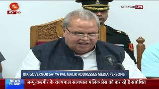 J&K Governor Satya Pal Malik addresses media persons