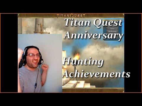 Titan Quest Anniversary Hunting Achievements |