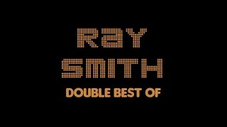 Ray Smith - Double Best Of (Full Album / Album complet)